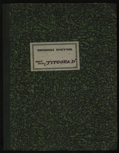 PPMHP 109078: Brodski dnevnik motornog broda Titograd